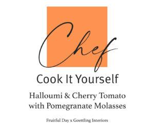 Halloumi & Tomato with Pomegranate Molasses